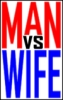 Man vs Wife
